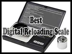 Best Digital Reloading Scale