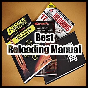 Best Reloading Manuals